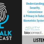 ID Talk Special Presentation: ISC West's Virtual Panel on Biometrics and Privacy